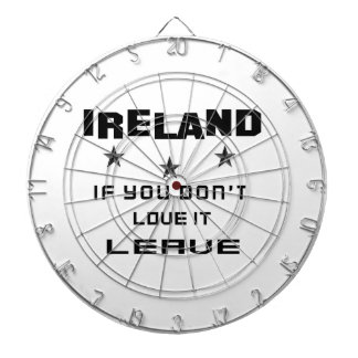 Ireland If you don't love it, Leave Dartboard With Darts