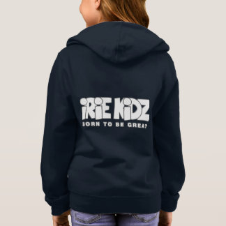 IRIE KIDZ® Born to be Great Girls Hoodie