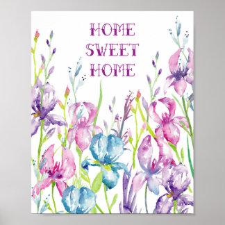 """Iris """"Home Sweet Home"""" Poster"""
