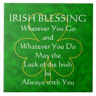 "Irish Blessing - ""Wherever You Go"" Tile"