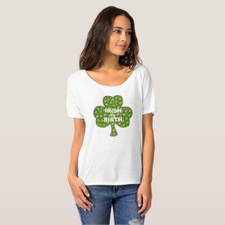 Irish by Birth T-Shirt