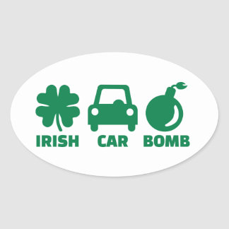 Irish car bomb oval sticker