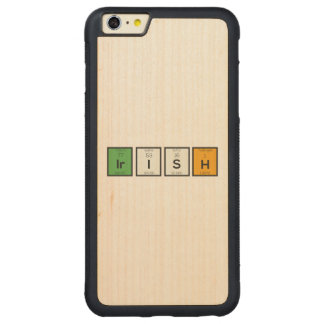 Irish chemcial elements Zy4ra Carved Maple iPhone 6 Plus Bumper Case