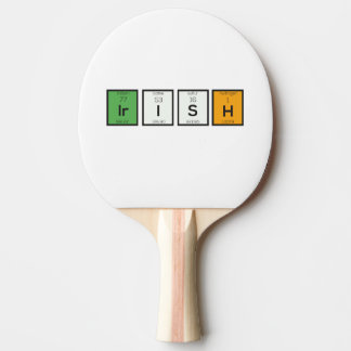 Irish chemcial elements Zy4ra Ping Pong Paddle