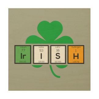 Irish cloverleaf chemical element Zz37b Wood Wall Art