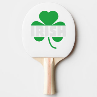 Irish cloverleaf shamrock Z2n9r Ping Pong Paddle
