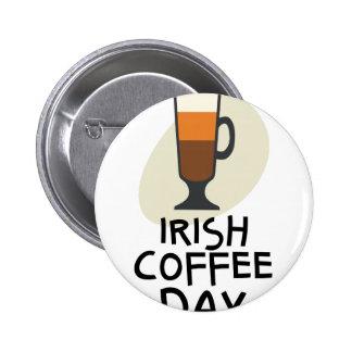 Irish Coffee Day - Appreciation Day 2 Inch Round Button