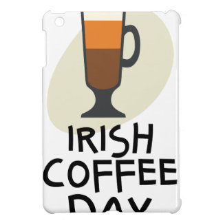 Irish Coffee Day - Appreciation Day Case For The iPad Mini