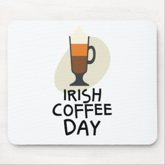 Irish Coffee Day - Appreciation Day Mouse Pad