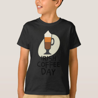 Irish Coffee Day - Appreciation Day T-Shirt