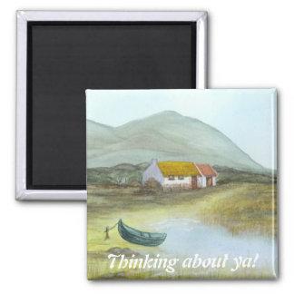 """Irish Cottage Magnet """" Thinking about ya!"""""""