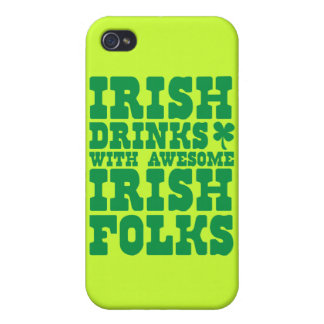 IRISH DRINKS WITH AWESOME IRISH FOLKS iPhone 4 COVER