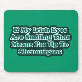 Irish Eyes Quote Mousepads