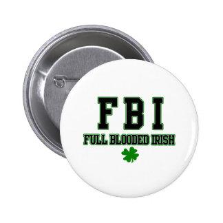 Irish FBI Full Blooded Irish 2 Inch Round Button