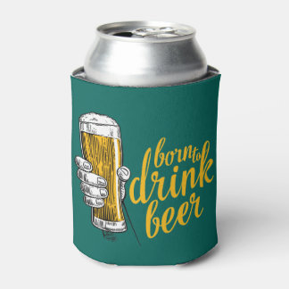 Irish Green St. Patrick's Day Born To Drink Beer Can Cooler