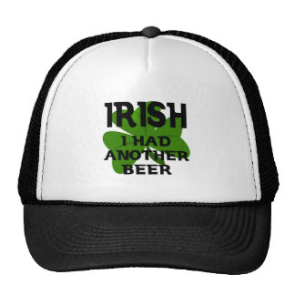 Irish I Had Another Beer Trucker Hat