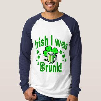 Irish I was drunk /1 Tee Shirts