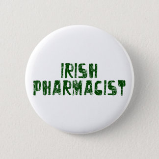 Irish Pharmacist 2 Inch Round Button