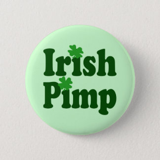 Irish Pimp 2 Inch Round Button