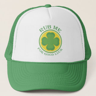 Irish Rub me for Good Luck Clover Trucker Hat