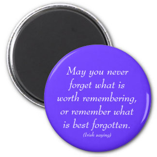 Irish saying on remembrances 2 inch round magnet