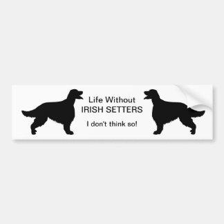 Irish Setter dog life without  bumper sticker