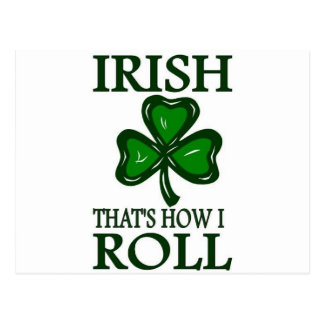 Irish That's How I roll Postcard