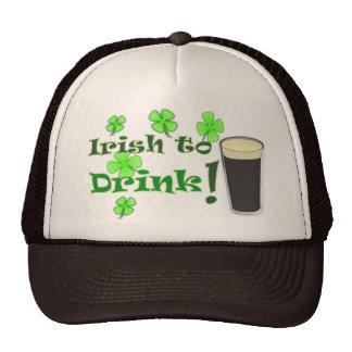 Irish to Drink - for St Patricks Trucker Hat
