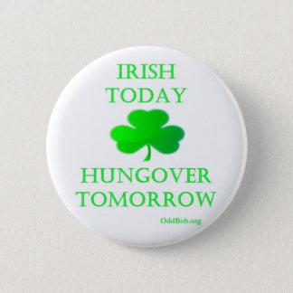 Irish Today 2 Inch Round Button
