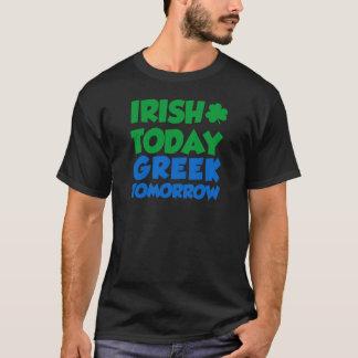Irish Today Greek Tomorrow T-Shirt