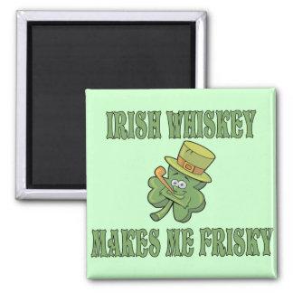 Irish Whiskey Makes Me Frisky Magnet