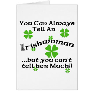 Irish Woman - You Can Always Tell... Card