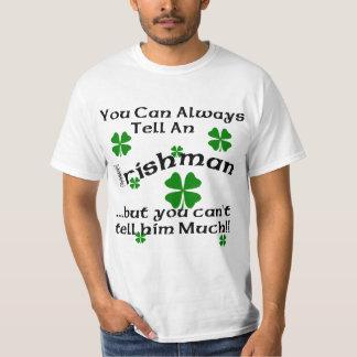 Irishman - You Can Always Tell... T-Shirt