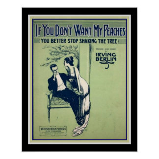 "Iriving Berlin 'If You Don't Want My Peaches"" 1914 Poster"