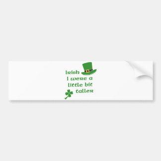 Irlandais j'étais le jour de St Patrick un peu plu Autocollant De Voiture