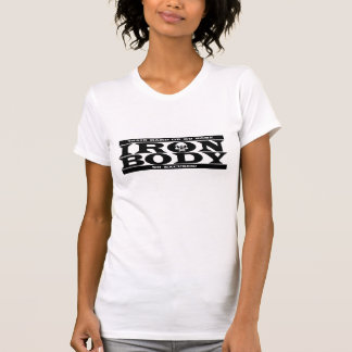 Iron Body Women's T-Shirt