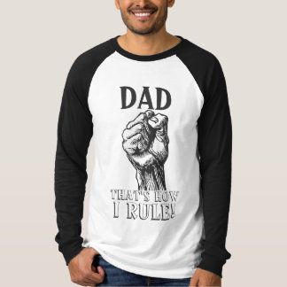 Iron-fisted Dad T-Shirt