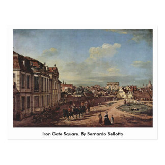 Iron Gate Square. By Bernardo Bellotto Postcard