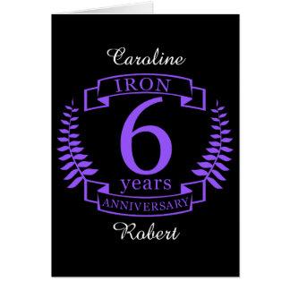 Iron wedding anniversary 6 years card