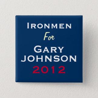 Ironmen For Gary JOHNSON 2012 Campaign Button