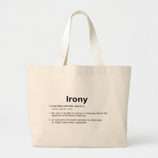 Irony Definition Large Tote Bag