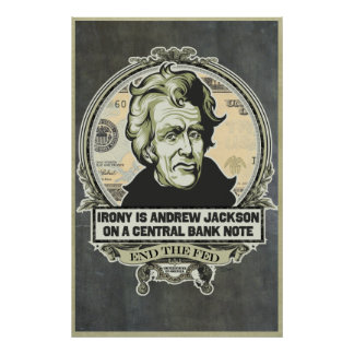 Irony Is Jackson on a Central Bank Note Print