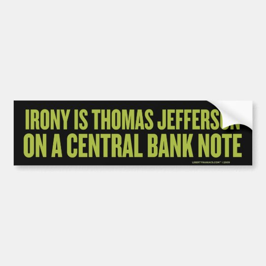 Irony Is Jefferson Bumper Sticker