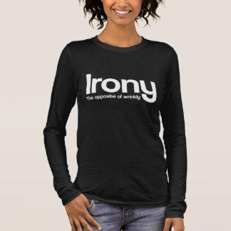 Irony Long Sleeve T-Shirt