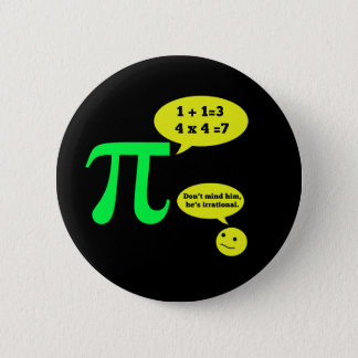 Irrational Pi Humor 2 Inch Round Button