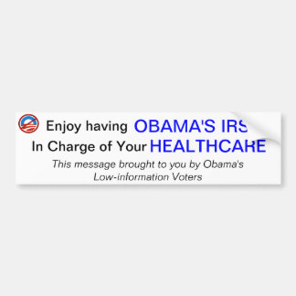 IRS and Healthcare Bumper Sticker