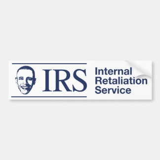 IRS: Internal Retaliation Service Bumper Sticker