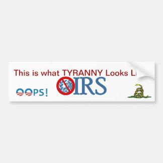 IRS Scandal 2013 Bumper Sticker