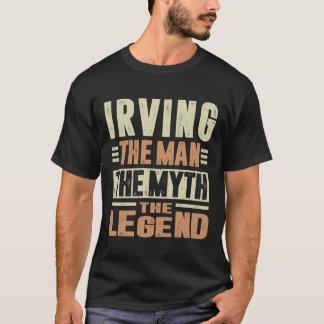 Irving The Man The Myth T-Shirt
