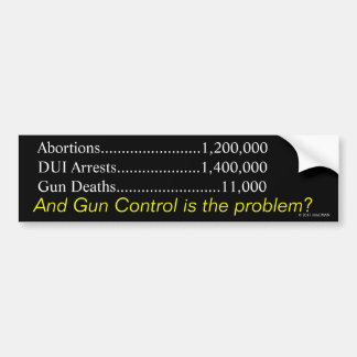 Is Gun Control the Problem? Bumper Sticker